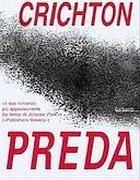 La copertina di «Preda» di Crichton
