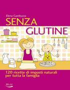 La copertina del libro sulle 120 ricette no gluten
